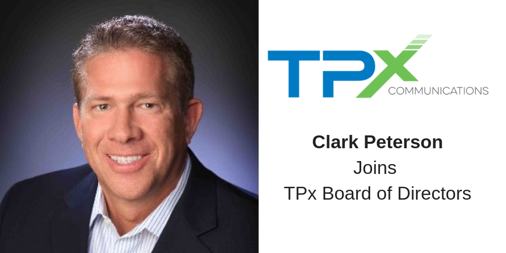 Unified Communications Leader Clark Peterson Joins TPx's Board of Directors